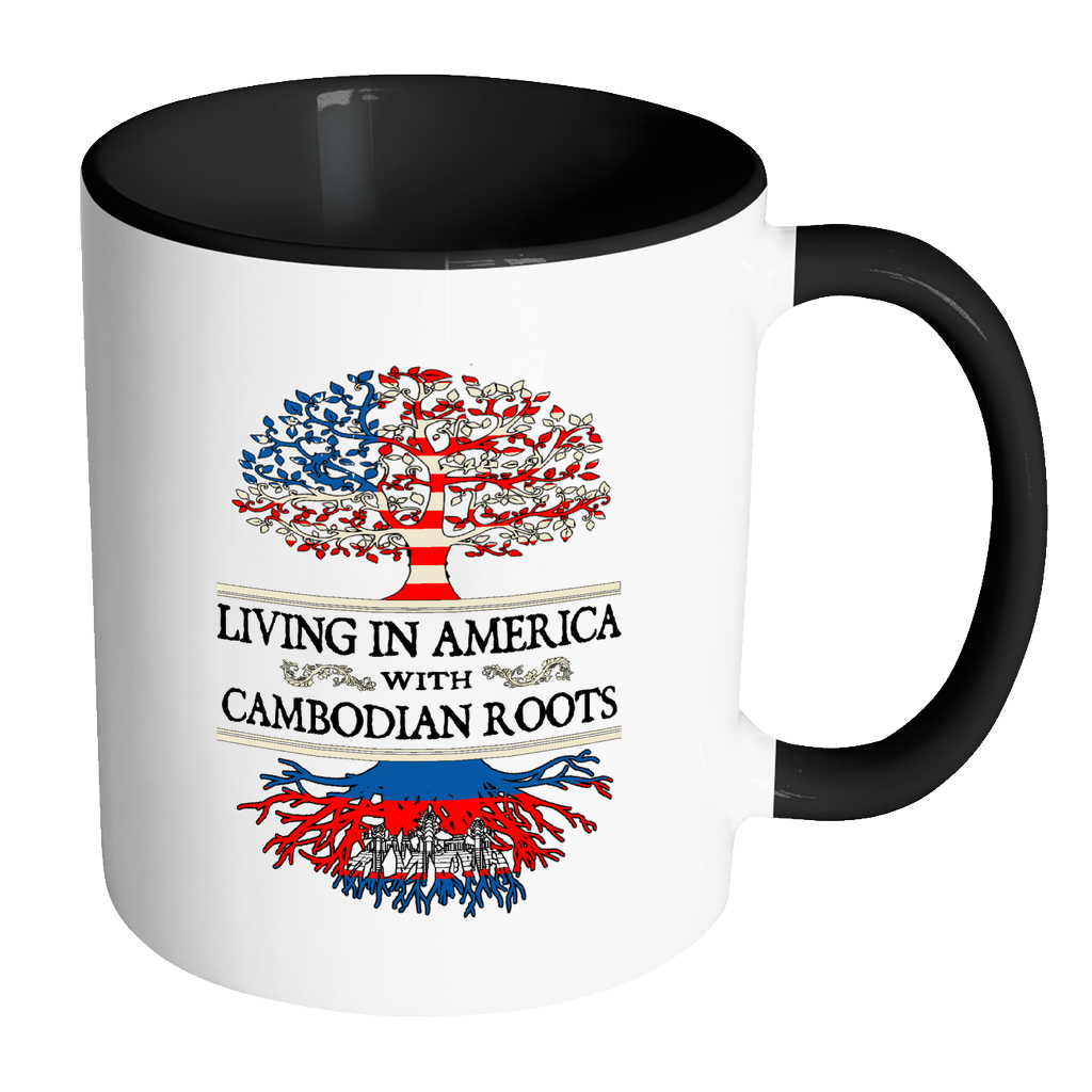 Living in America With Cambodian Roots Accent Mugs !