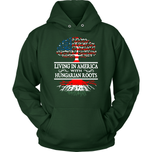 Living in America With Hungarian Roots Shirt