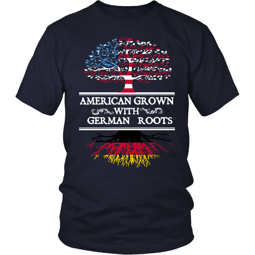 American Grown With German Roots Tees !