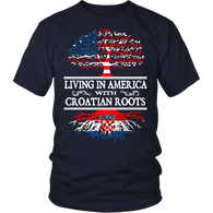 Living in America With Croatian Roots Shirt !