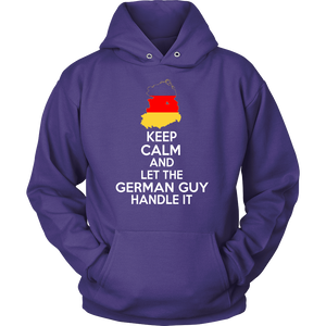 Keep calm And let German Guy Handle It !