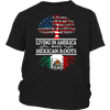 Living in America With Mexican Roots shirtLiving in America With Mexican Roots shirt