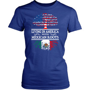 Living in America With Mexican Roots shirt
