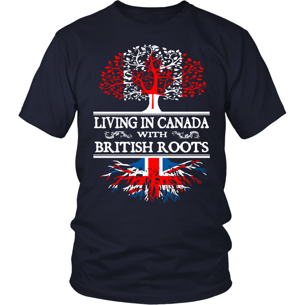 Living in Canada With British Roots  Shirts !