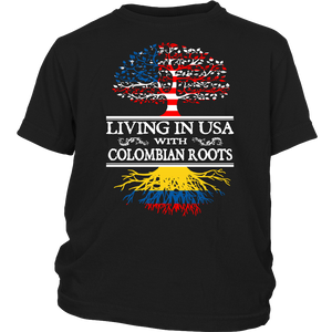 Living in USA With Colombian Roots Shirts !