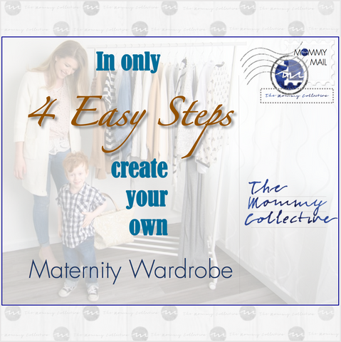 4 EASY STEPS TO CREATE YOUR OWN MATERNITY WARDROBE