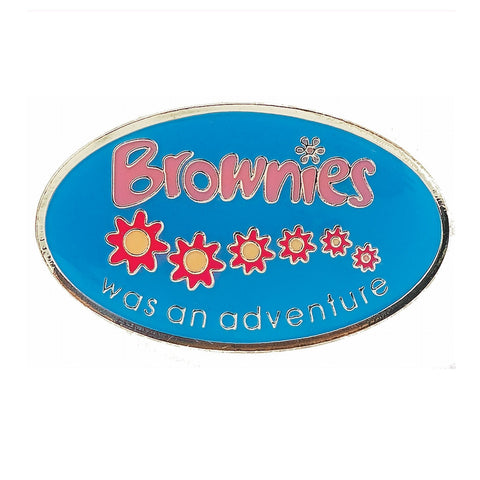 Brownies Was An Adventure Leaving Metal Badge