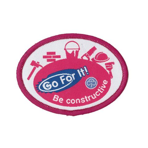Go For It! Be Constructive Woven Badge