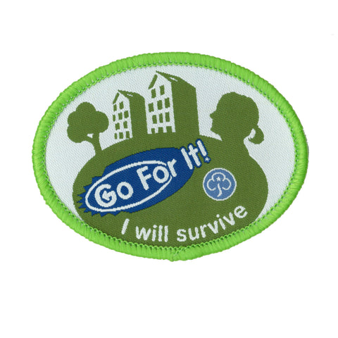 Go For It! I Will Survive Woven Badge