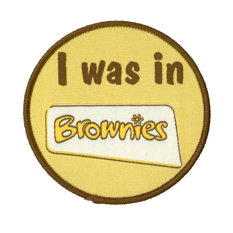 I Was In Brownies Woven Badge