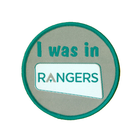 I Was In Rangers Woven Badge