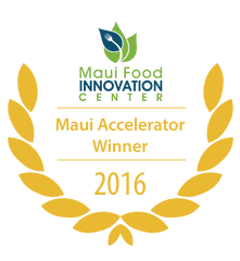 University of Hawaii -Maui Food Accelerator- 2016 Winner