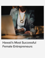 Hawaii's Most Successful Female Entrepreneur