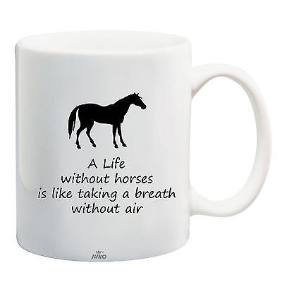Juko Horse Rider Mug Quote A Life Without Horses Coffee Tea Cup - Juko