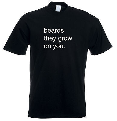 Juko Beards They Grow On You Funny T Shirt