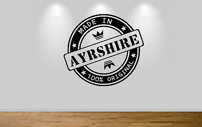 Juko Made In Ayrshire Wall Sticker 100% Original Decal