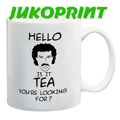 Juko Lionel Richie Hello Is It Tea You're Looking For. Funny Tea Mug