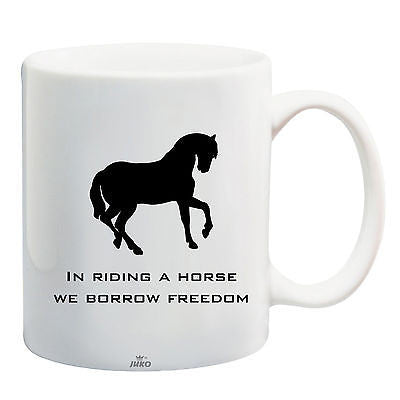 Juko Horse Rider Mug Quote In Riding A Horse Coffee Tea Cup - Juko
