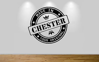 Juko Made In Chester Wall Sticker 100% Original Decal