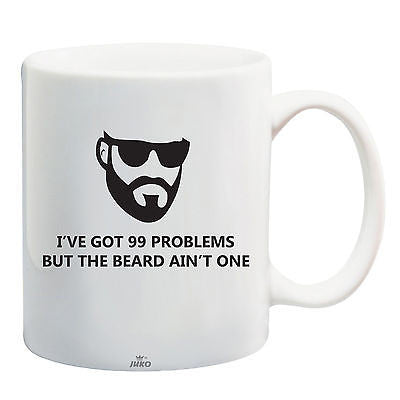 Juko 99 Problems But The Beard Ain't One Funny Mug