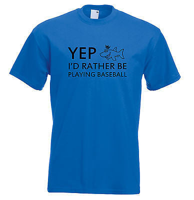 Juko Yep I'd Rather Be Playing Baseball Funny T Shirt
