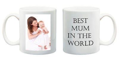 Best Mum in the World mug personalised custom present your photo