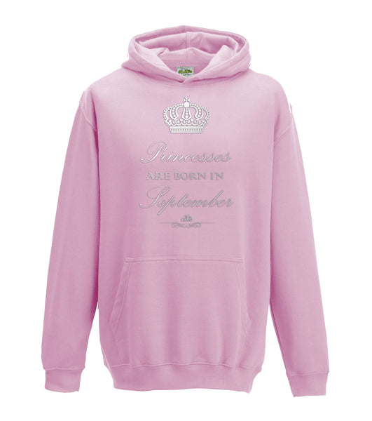 Juko Childrens Princesses Are Born In September Hoodie Girls Princess Hoody.