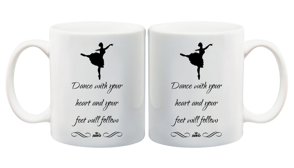 Juko Dance With Your Heart and Your Feet Will Follow Mug 1287