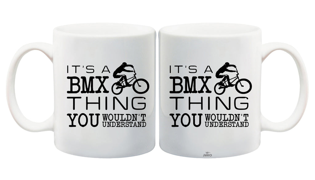 Juko Its a BMX Thing You Wouldn't Understand Mug