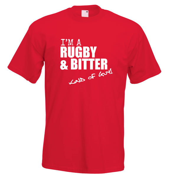 Juko I'm A Rugby And Bitter Kind Of Guy T Shirt - Juko