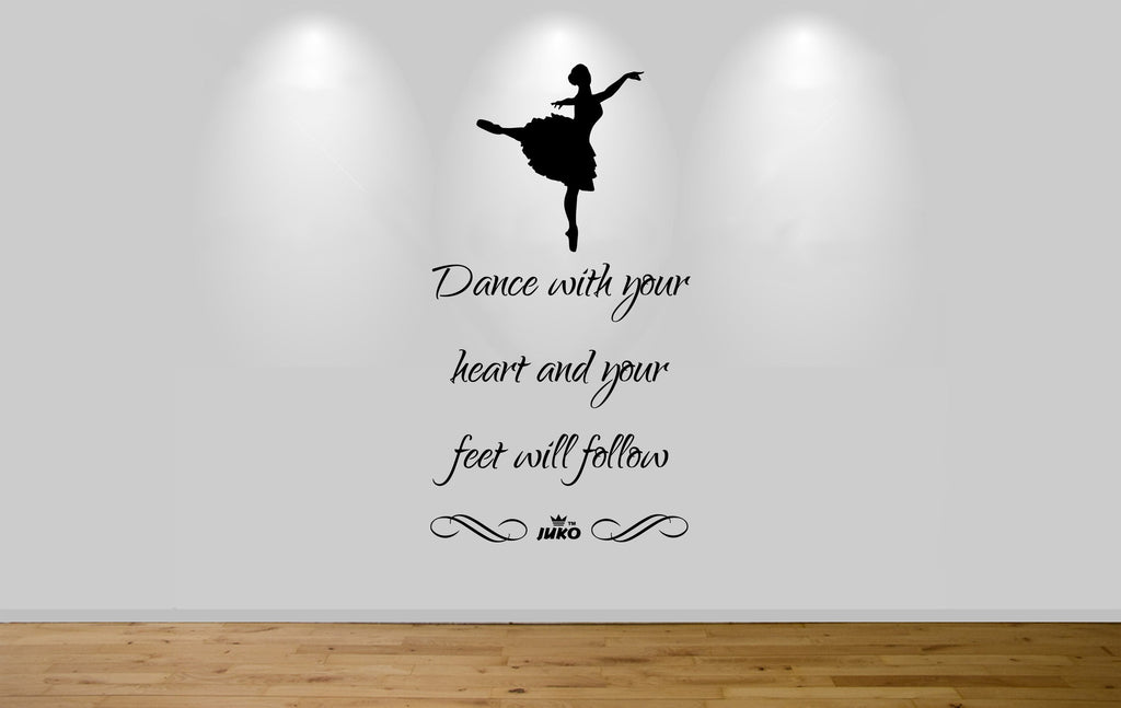 Juko Dance With Your Heart Wall Sticker Decal 1287