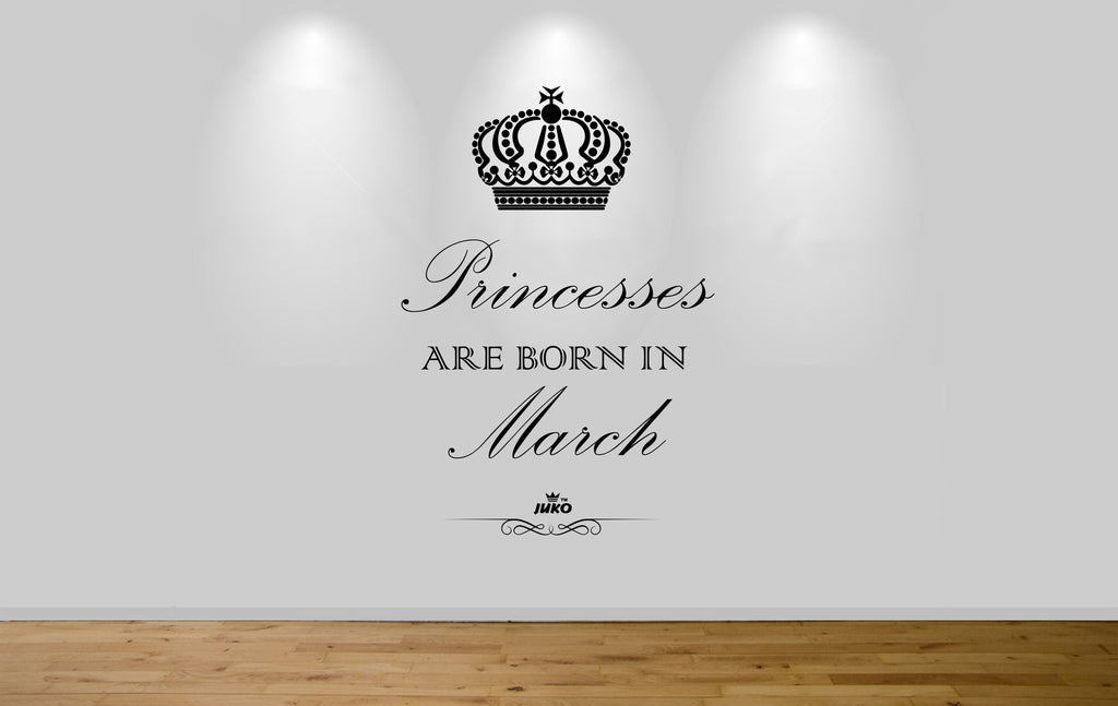 Juko Princesses Are Born In March Wall Sticker 1295 Princess Decal Wall Art Mural