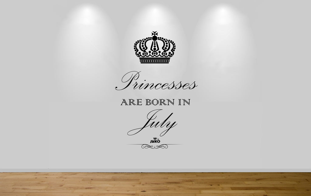 Juko Princesses Are Born In July Wall Sticker 1299 Princess Decal Wall Art Mural