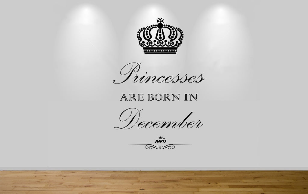 Juko Princesses Are Born In December Wall Sticker 1304 Princess Decal Wall Art Mural