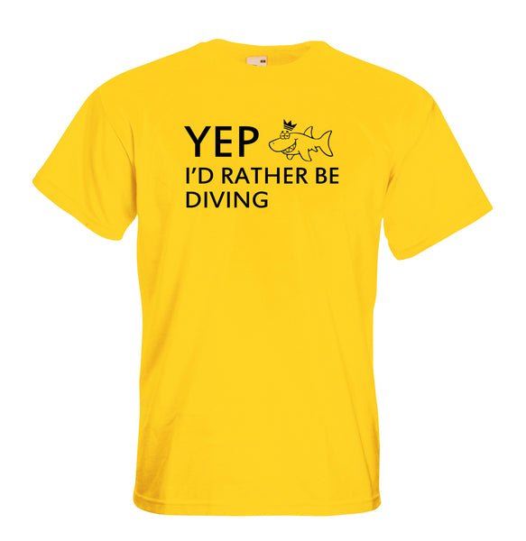 Juko Yep I'd Rather Be Diving Funny T Shirt