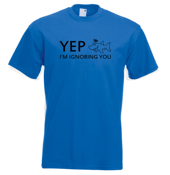 Juko Kids Yep I'm Ignoring You Funny T Shirt - Juko