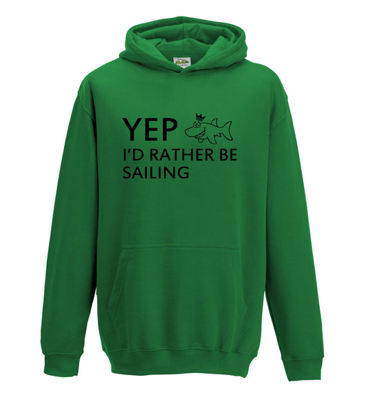 Juko Yep I'd Rather Be Sailing Hoodie Funny Hoody