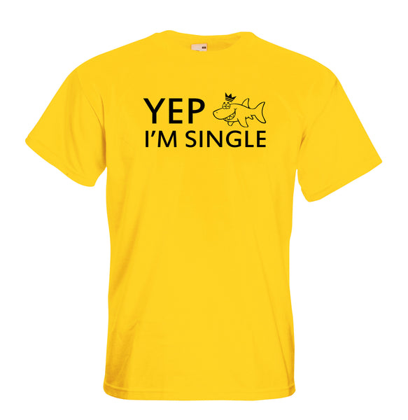Juko Yep I'm Single Funny T Shirt