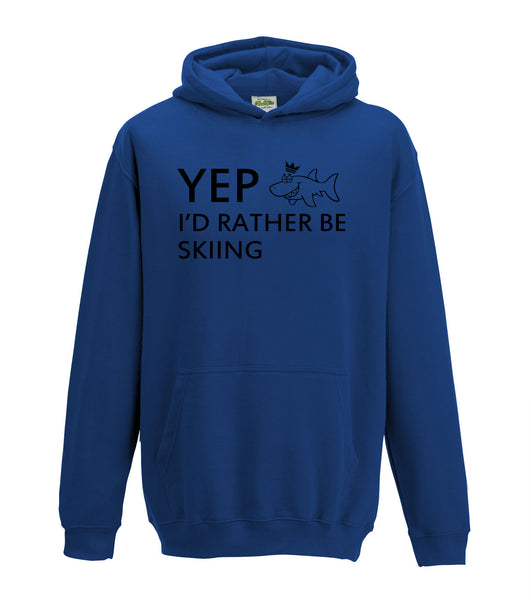 Juko Kids Yep I'd Rather Be Skiing Hoodie Funny Hoody