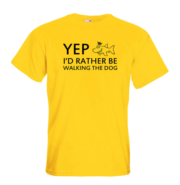 Juko Yep I'd Rather Be Walking The Dog Funny T Shirt
