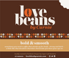 Ethically sourced Love Beans by Carnie caffeinated smooth yet bold blend