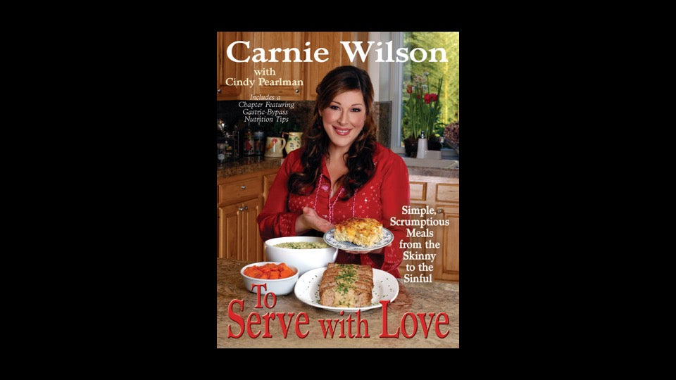 To Serve With Love Autographed cookbook by Carnie Wilson