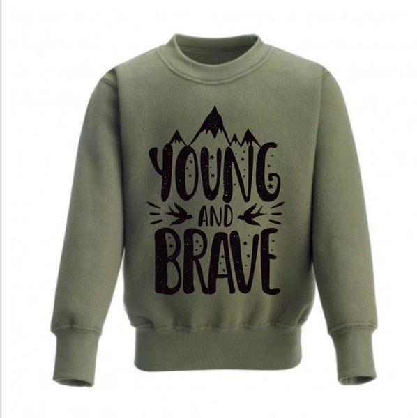 Young and Brave Kids Sweatshirt