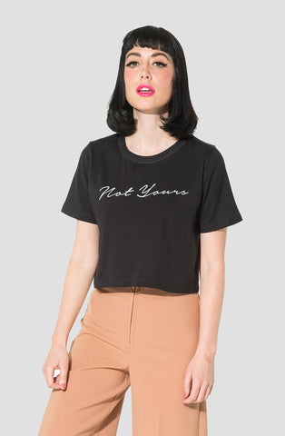 Not Yours Cropped Tee