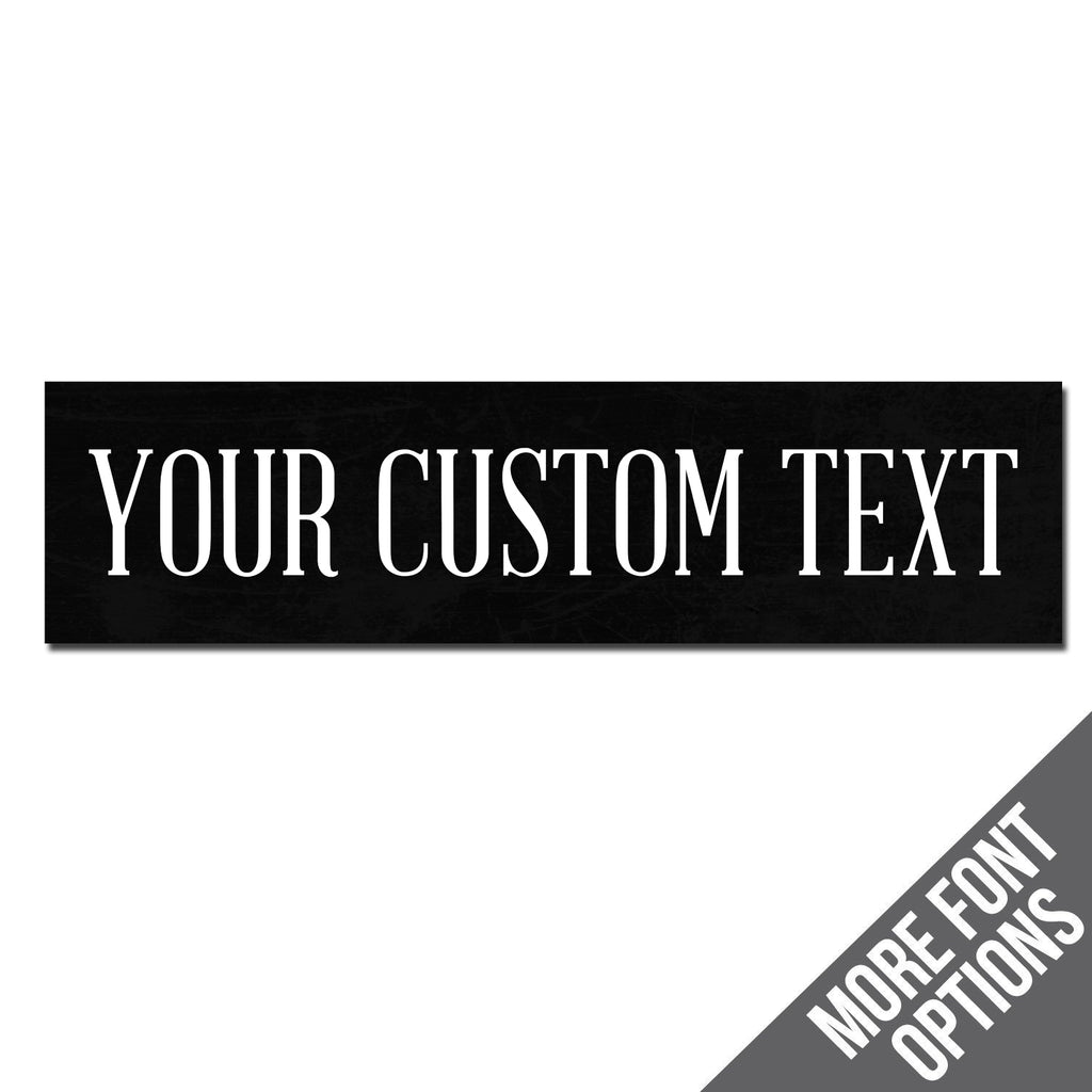 Custom Metal Sign | Classic Black & White