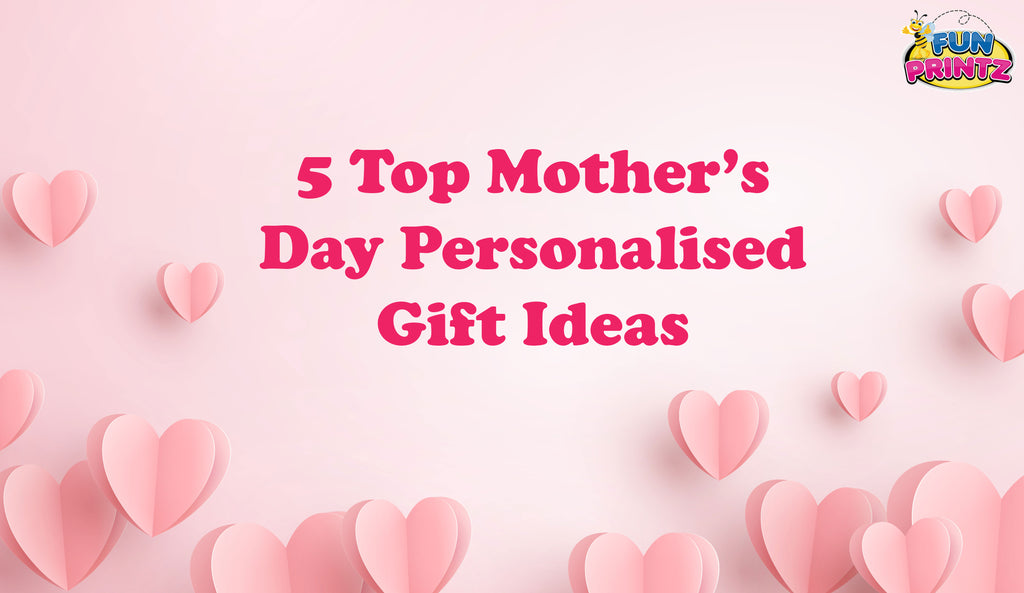 5 Top Mother's Day Personalised Gift Ideas