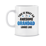This is what an Awesome Grandad looks like mug
