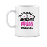 This Is What An Awesome Mum Looks Like