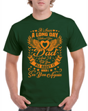 A Long Day Without You Dad Tshirt