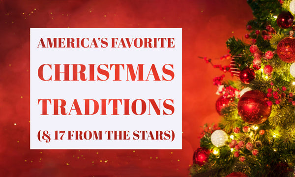 America's Favorite Christmas Traditions (& 17 From the Stars) | Christmas World